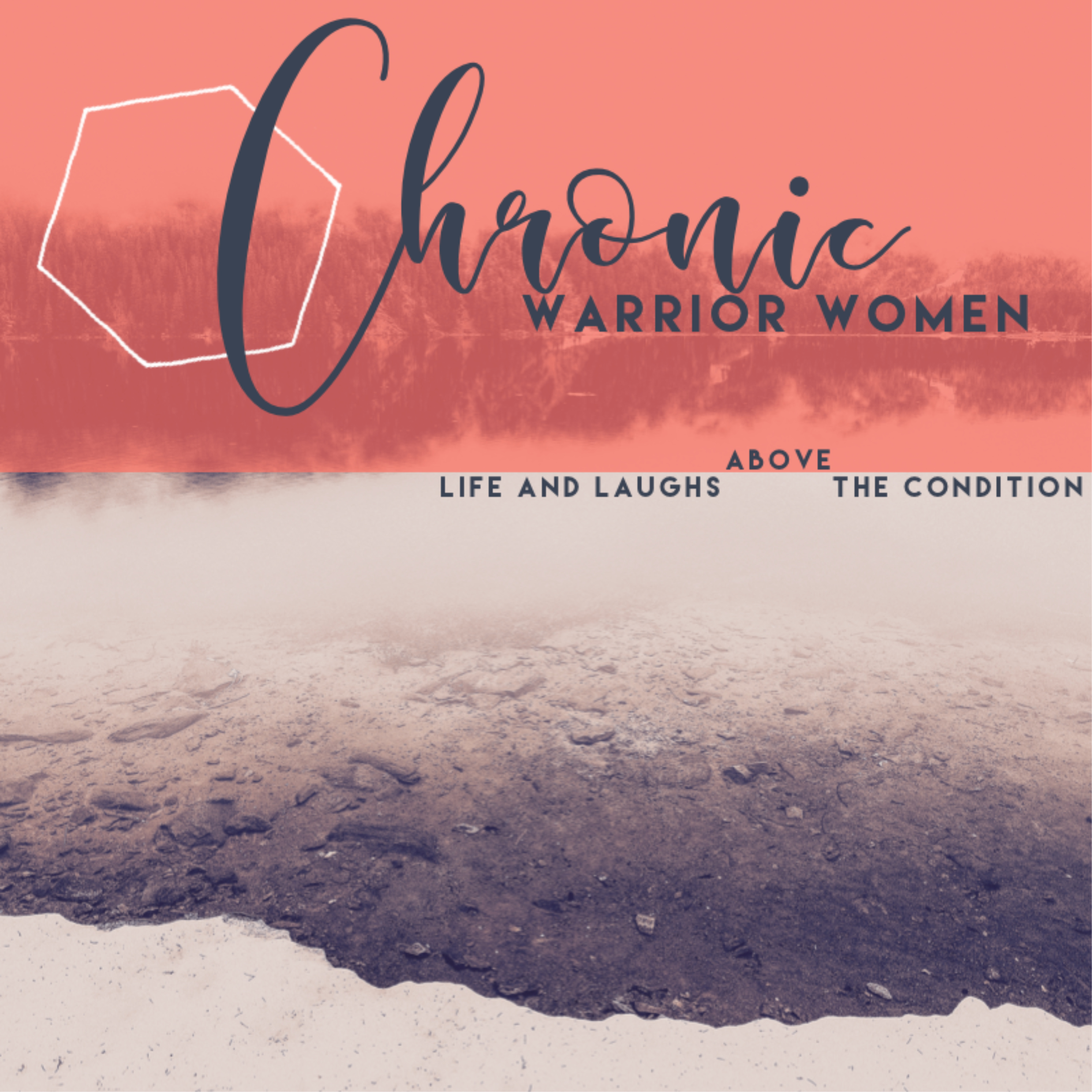 Chronic Warrior Women