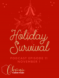 Surviving the Holidays with Chronic Illness and Pain